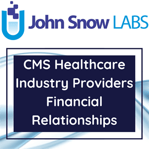 CMS Healthcare Industry Providers Financial Relationships